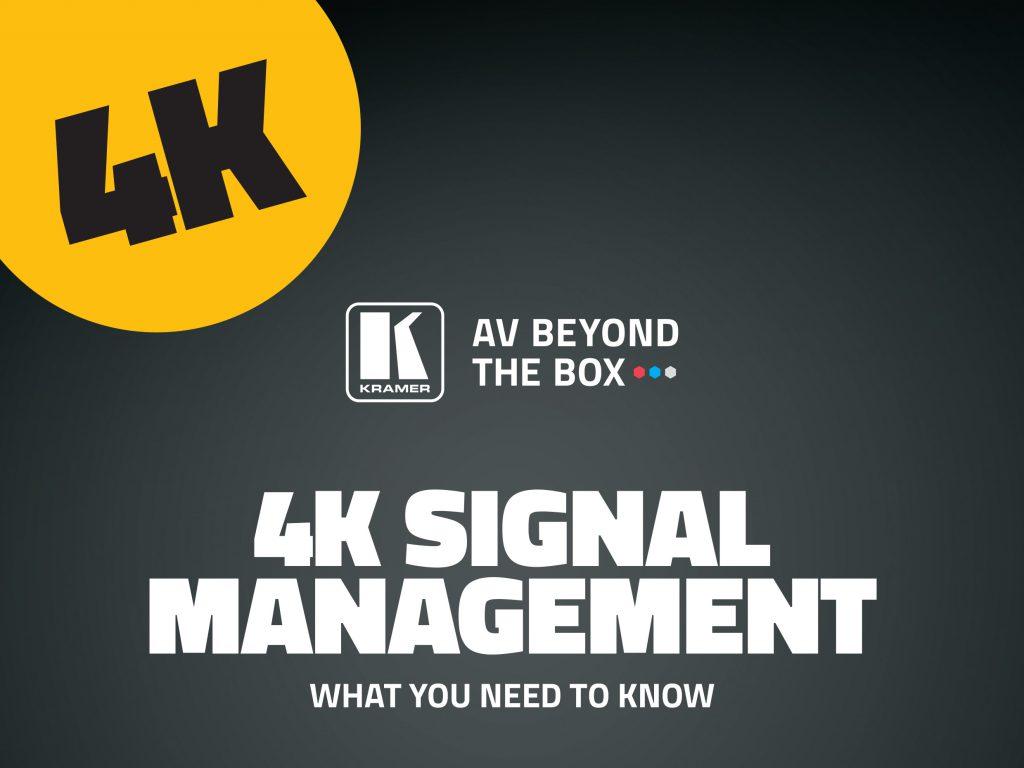 4k signal management white paper