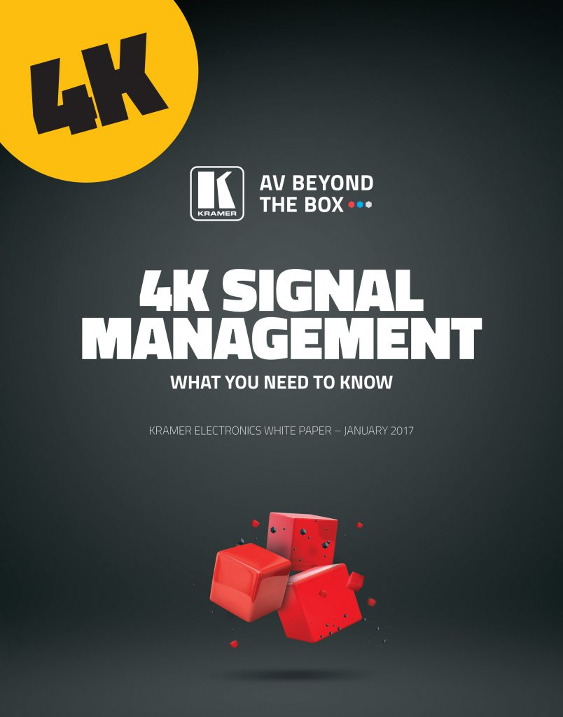 4k signal management white paper
